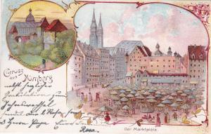 Gruss aus NURNBERG , Germany , PU-1899 #2 Der Marktplatz