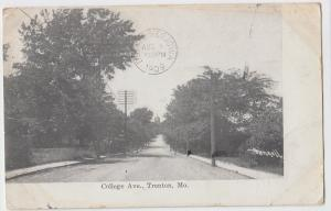 1909 TRENTON Missouri MO Postcard COLLEGE AVE Grundy County