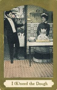 Victorian Humor Card I (K)need the Dough Pun Humour