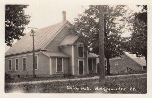 RP: BRIDGEWATER , Vermont , 1910s ; Union Hall
