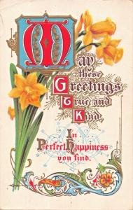 MAY THESE GREETINGS TRUE & KIND~BEAUTIFUL COLOR & FONTZ~EMBOSSED POSTCARD