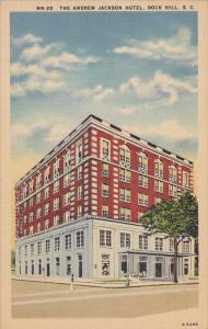 ROCK HILL , South Carolina , 30-40s ; Andrew Jackson Hotel
