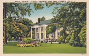 Baysside A Typical Colonial Home Near Elizabeth City North Carolina