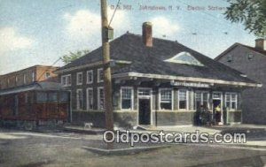 Electric Station, Johnstown, NY, New York, USA Depot Postcard, Railroad Post ...