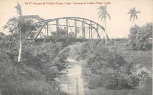 Abajo Cuba Bridge Scenic View Antique Postcard J79472