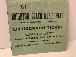 1890's BRIGHTON BEACH MUSIC HALL Coney Island New York NY Ticket