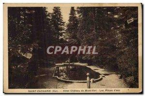 Old Postcard Saint Zacharie Var Hotel Chateau Mont Ver Water Pieces
