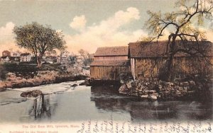 The Old Saw Mill in Ipswich, Massachusetts