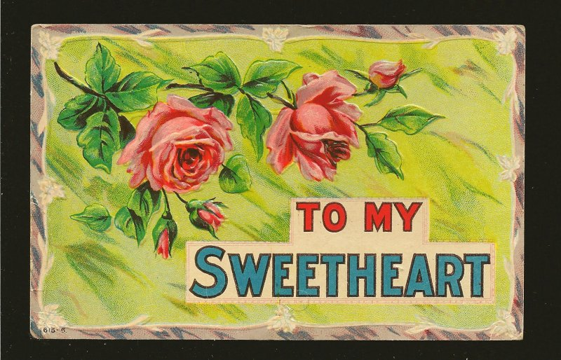 Postmarked 1910 Lowbanks Ont. To My Sweetheart Embossed Color Postcard