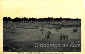 Brigade Parade Ground Camp Hancock, Augusta, GA, USA Postcard Post Cards Old ...