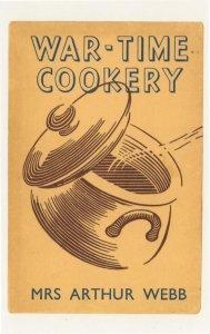 War Time Cookery Mrs Arthur Webb 1942 Book Postcard
