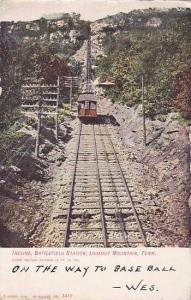 Tennessee Lookout Mountain Incline Battlefeild Station 1907