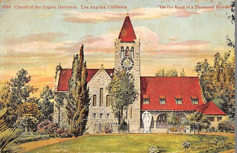 Church of the Angels, Garvanza Los Angeles CA