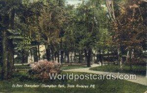 Le Parc Champlain, Champlain Park Trois Rivieres, PQ Canada Unused