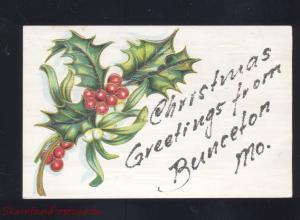 GREETINGS FROM BUNCETON MISSOURI HOLLY CHRISTMAS VINTAGE POSTCARD MO.