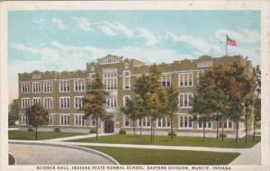 Indiana Muncie Science Hall Indiana State Normal School Eastern Division