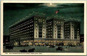 116 Portland, Oregon Postcard MULTNOMAH HOTEL BY NIGHT Street Scene w/ Cancel