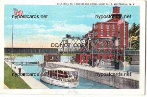 Silk Mill No.1, Barge Canal Lock No.12 , Whitehall NY