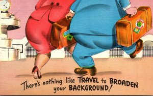 Humour Fat Couple Traveling There's Nothing Like Travel To Broaden Your ...