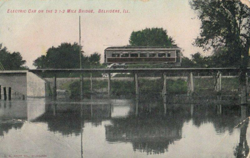 BELVIDERE , Illinois , PU-1906 ; Electric Trolley on 2 1-2 Mile Bridge
