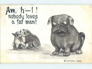 Bent Pre-Linen comic DOG COMPLAINS THAT NOBODY LOVES A FAT MAN HJ1722