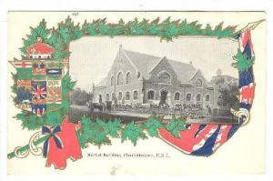 Market Building , Charlottetown, P.E.I. , Canada , 00-10s