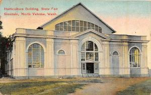 F35/ North Yakima Washington Postcard 1912 Horticulture Building State Fair
