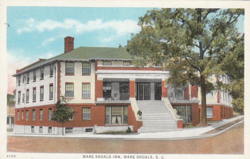 WARE SHOALS , South Carolina , 1910-20s; Ware Shoals Inn