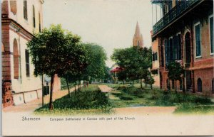 Shameen European Settlement in Canton & Church Hong Kong China Postcard E63