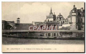 Old Postcard Chantilly Chateau and the Statue of Connetable