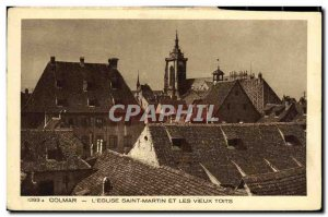 Old Postcard Colmar The Church of St. Martin And The Old roofs