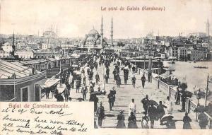 Turkey Istanbul Salut de Constantinople Le pont de Galata Bridge (Karakeuy) 1908
