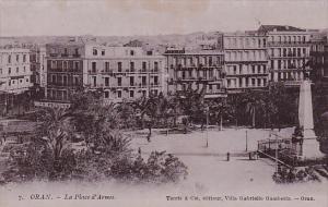 ORAN .- La Place d'Armes , Algeria , 00-10s