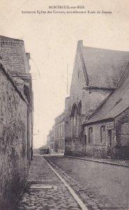 MONTREUIL SUR MER, Pas De Calais, France, 1900-1910s; Ancienne Eglise Des Car...