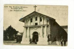 The Mission Dolores, Founded 1776, San Francisco, California, 1907 PU