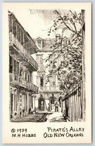 New Orleans Louisiana~Pirate's Alley~1939 Artist MH Hobbs~Sepia Litho Postcard