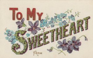 To My Sweetheart(in flowers), PU-1908; Flowers, Embossed