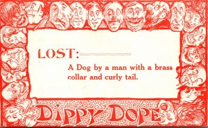 Humour Dippy Dope Lost A Dog By A Man With A Brass Collar and Curly Tail 1913