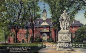 William & Mary, Williamsburg, VA  Wren Building Old Vintage Antique Post Card...