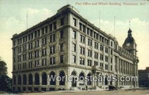British Columbia, Canada Post Office, Winch Building Vancouver  Post Office, ...