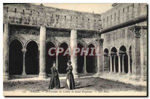 Postcard Ancient Arles Arlesiennes the Cloister of Saint Trophime