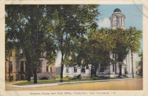 Customs House & Post Office, Fredericton, New Brunswick, Canada, PU-1938
