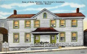 Hannibal, MO, USA Postcard Post Card Home of Becky Thatcher, Tom Sawyer's Sw...