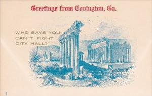 Greatings From Couington Georgia Who Says You Can't Fight City Hall ?