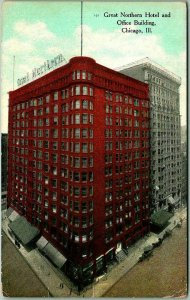 1910s Chicago, IL Postcard GREAT NORTHERN HOTEL & Office Building / Street View