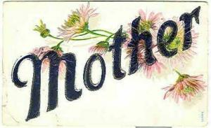 pc6311 postcard Name Mother  Not postally used. no writing on back.