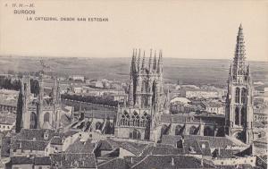 La Catedral Desde San Esteban, BURGOS (Castilla y Leon), Spain, 1900-1910s