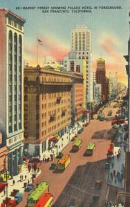 San Francisco CA Market Street Palace Hotel Vintage Linen Postcard D13