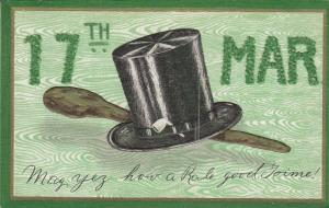 ST. PATRICK'S DAY, PU-1910; 17th March, Pipe, Hat , Embossed