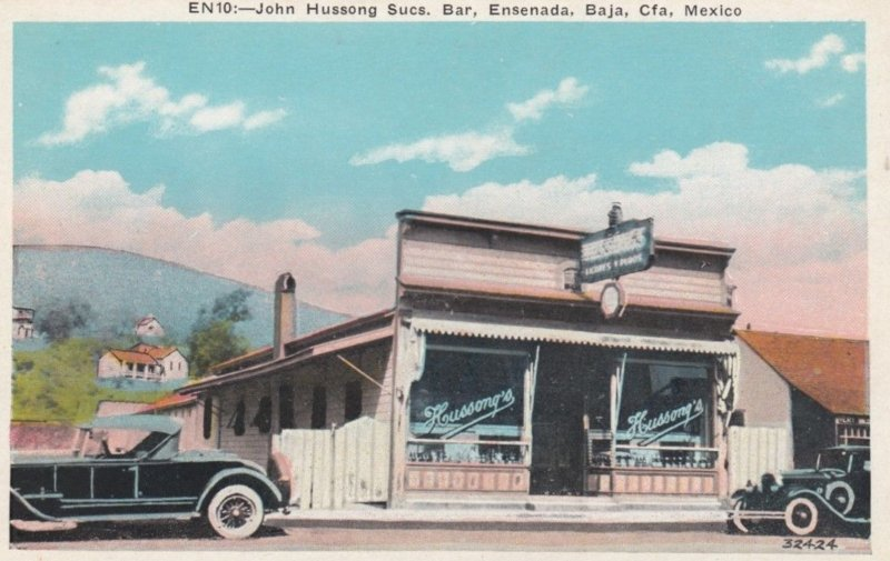 ENSENADA, Baja California, Mexico, 1910s; John Hussong Sucs. Bar